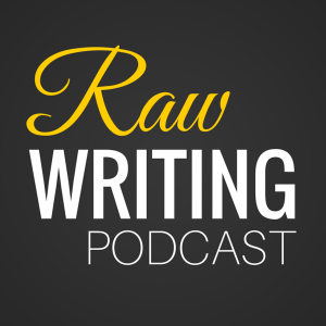 RAW_WRITINGPODCAST